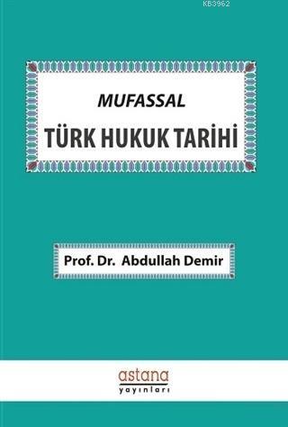 Mufassal Türk Hukuk Tarihi