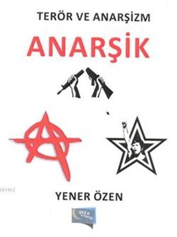 Anarşik Terör Ve Anarşizm