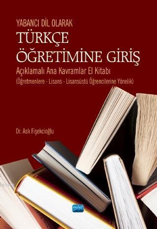 Yabancı Dil Olarak Türkçe Öğretimine Giriş