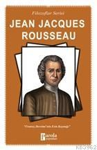 Jena Jacques Rousseau Fransız Devrimi'nin Esin Kaynağı
