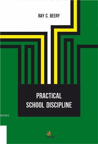 Practical School Discipline