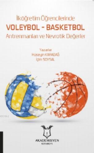 İlköğretim Öğrencilerinde Voleybol - Basketbol Antrenmanları ve Nevrotik Değerler