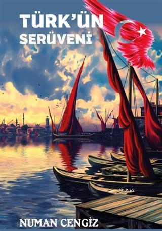 Türk'ün Serüveni