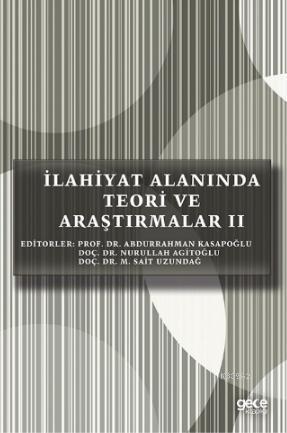 İlahiyat Alanında Teori ve Araştırmalar II