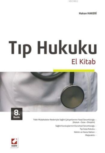 Tıp Hukuku El Kitabı