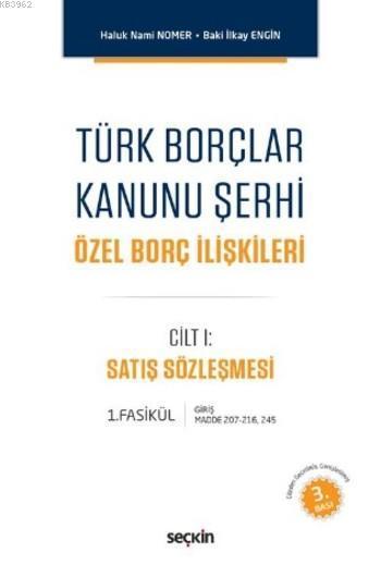 Türk Borçlar Kanunu Şerhi; Özel Borç İlişkileri