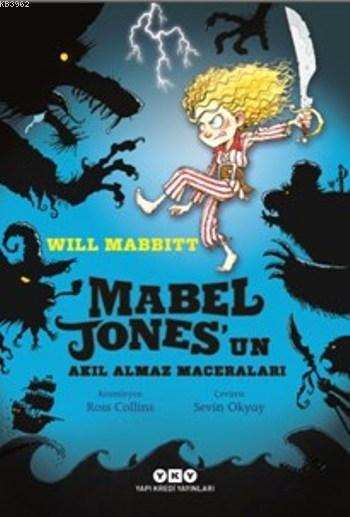Mabel Jones'un Akıl Almaz Maceraları