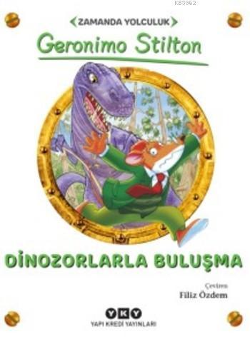 Dinozorlarla Buluşma; Zamanda Yolculuk
