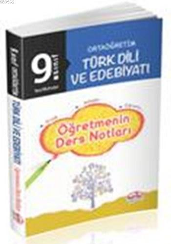 9.Sınıf Türk Dili ve Edebiyatı Öğretmenin Ders Notları