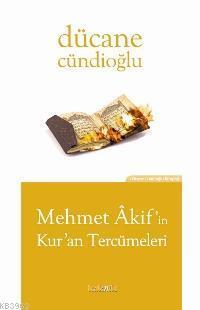 Mehmet Akif´in Kur´an Tercümeleri