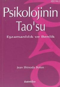 Psikolojinin Tao'su; Eşzamanlılık ve Benlik