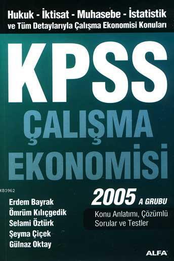 Kpss Çalışma Ekonomisi 2005 A Grubu
