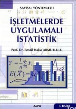 İşletmelerde Uygulamalı İstatistik