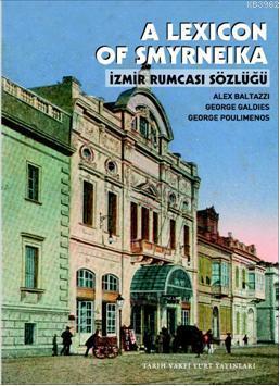 A Lexicon Smyrneika; İzmir Bulmacası Sözlüğü