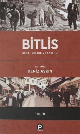 Bitlis / Kent, Kültür ve Toplum