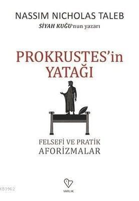 Prokrustes'in Yatağı Felsefi ve Pratik Aforizmalar