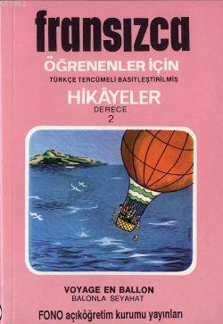 Türkçe Tercümeli, Basitleştirilmiş Hikayeler  Balonla Seyahat