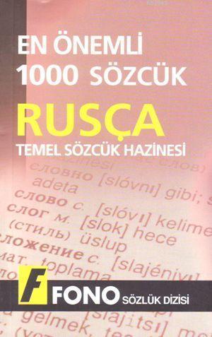 Temel Sözcük Hazinesi  Rusça En Önemli 1000 Sözcük