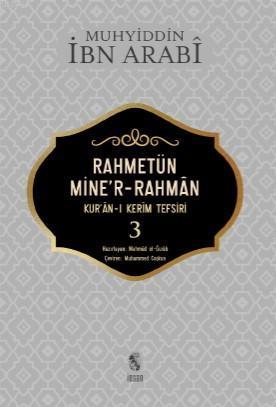 Rahmetün Mine'r- Rahman 3; Kur'an - ı Kerim Tefsiri