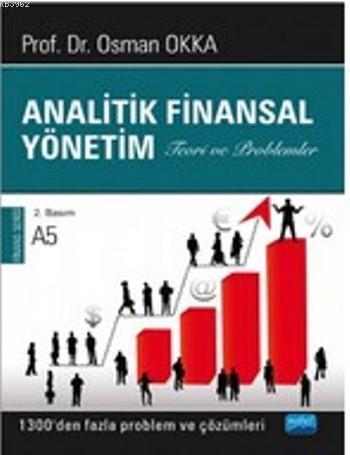 Analitik Finansal Yönetim; 1300'den Fazla Problem ve Çözümleri