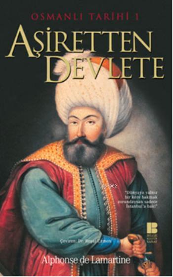 Aşiretten Devlete - Osmanlı Tarihi I