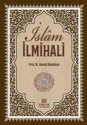 Delilleriyle İslam İlmihali; İnanç İbadet Günlük Hayat