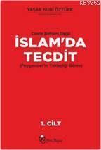 Dinde Reform Değil İslam'da Tecdit (Peygamber'in Yüklediği Görev)