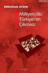 Milliyetçilik: Türkiye'nin Çıkmazı