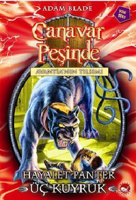 Canavar Peşinde Avantia'nın Tılsımı 24: Hayalet Panter Üç Kuyruk