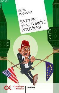 Batı´nın Yeni Türkiye Politikası