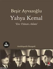 Yahya Kemal; Eve Dönen Adam
