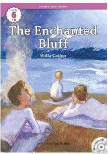 The Enchanted Bluff +CD (eCR Level 6)
