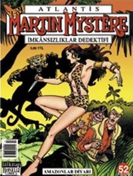 Yeni Atlantis Sayı: 52 Amazonlar Diyarı Martin Mystere İmkansızlıklar Dedektifi