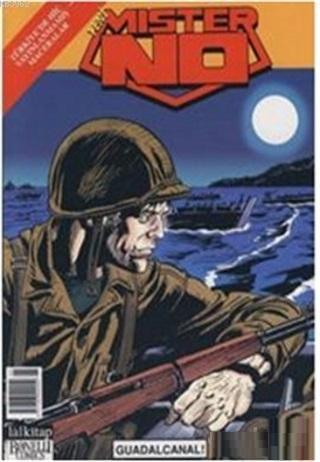 Yeni Mister No Sayı: 95 Guadalcanal!
