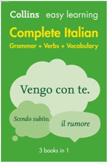 Easy Learning Complete Italian; Grammar + Verbs + Vocabulary