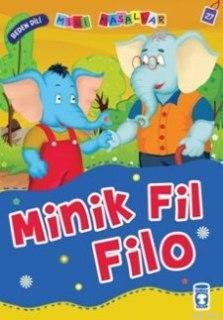 Minik Fil Filo; Mini Masallar