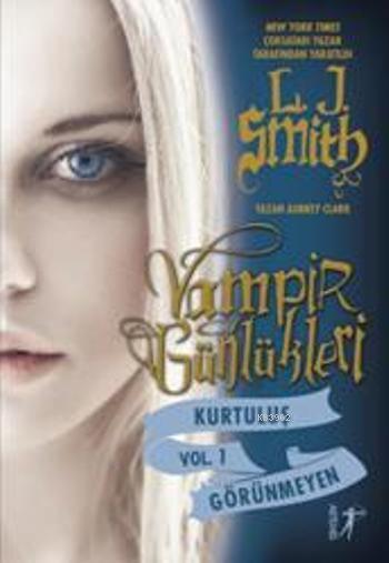 Vampir Günlükleri; Kurtuluş - Görünmeyen