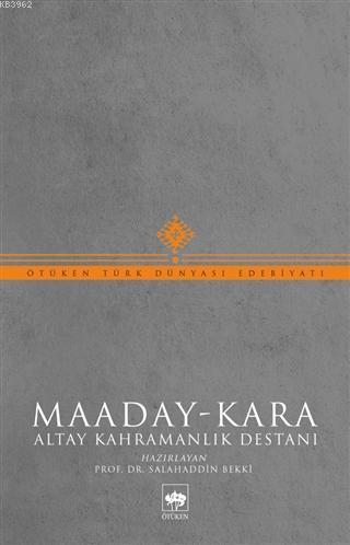 Maaday-Kara; Altay Kahramanlık Destanı