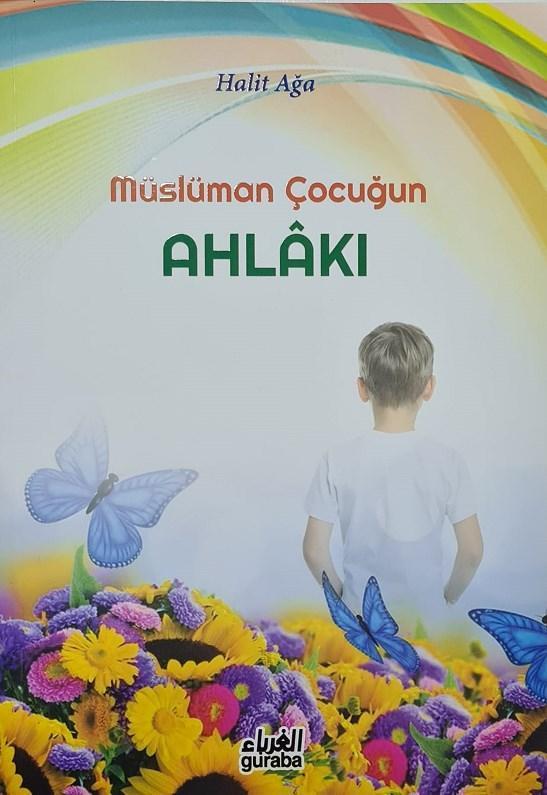 Müslüman Çocuğun Ahlakı