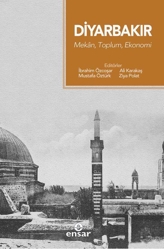 Diyarbakır Mekân, Toplum, Ekonomi