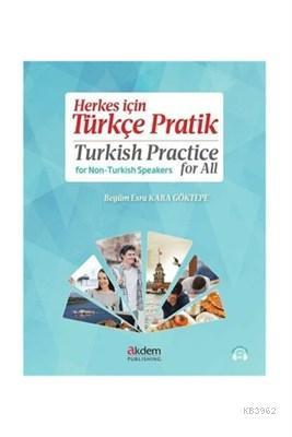 Herkes için Türkçe Pratik - Turkish Practice for All