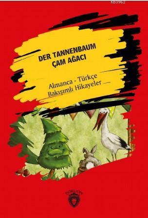 Der Tannenbaum; Çam Ağacı