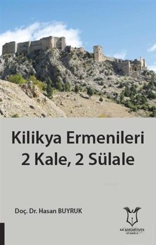 Kilikya Ermenileri 2 Kale, 2 Sülale