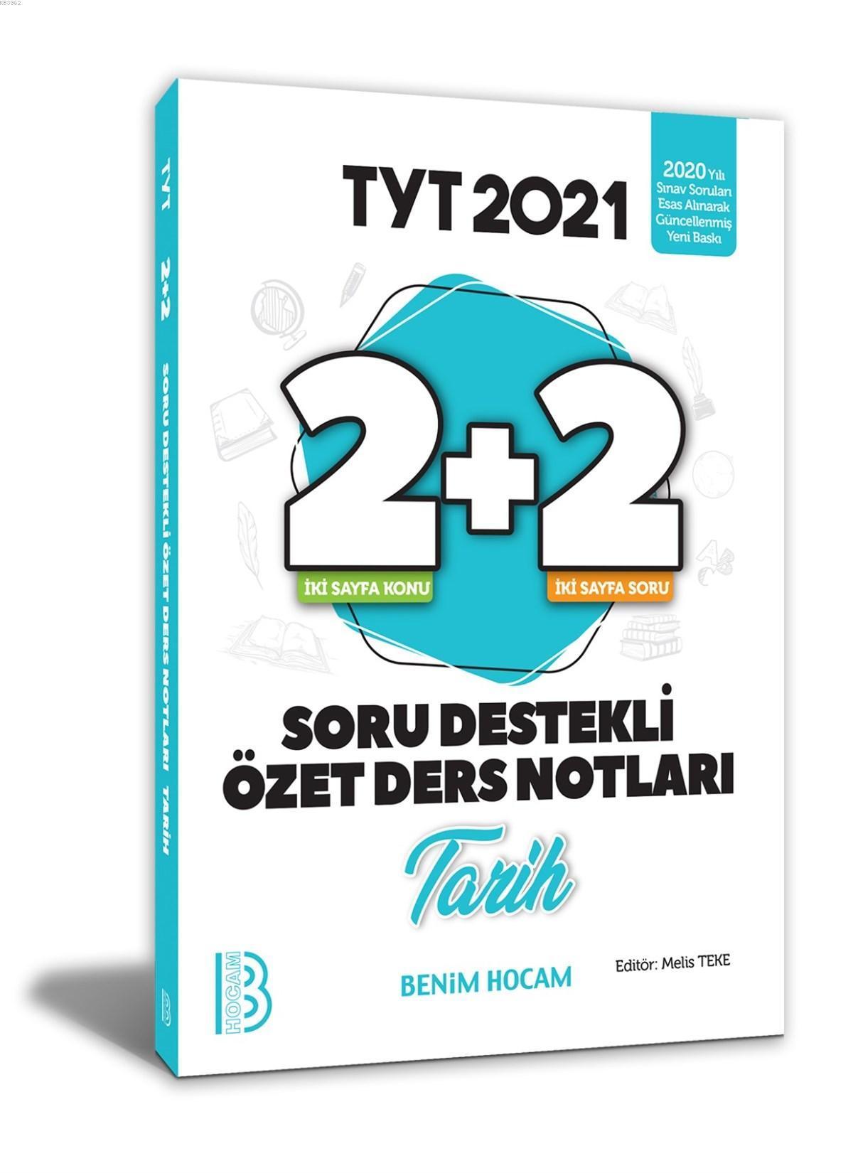 2021 YKS TYT Tarih 2+2 Soru Destekli Özet Ders Notları Benim Hocam Yayınları