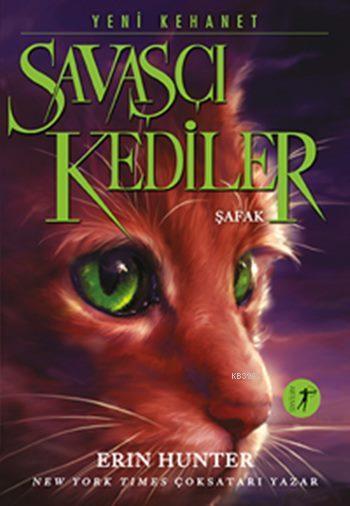 Savaşçı Kediler - Şafak; Yeni Kehanet