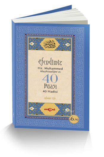Efendimiz Hz. Muhammed Aleyhisselam'ın 40 Duası 40 Hadisi