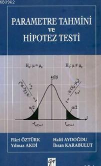 Parametre Tahmini ve Hipotez Testi (Ciltli)