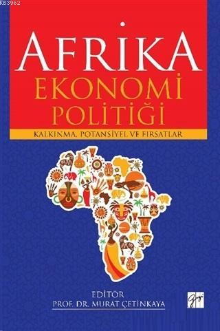 Afrika Ekonomi Politiği; Afrika Ekonomi Politiği