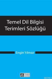 Temel Dil Bilgisi Terimleri Sözlüğü