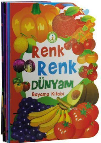 Renk Renk Dünyam - Boyama Kitabı (Şekilli Kesim - 5 Kitap)
